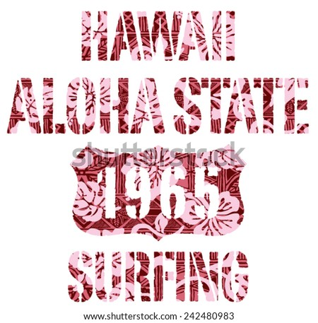 Aloha State surfing. Vintage vector artwork for T-shirt with tribal background in custom colors. - stock vector