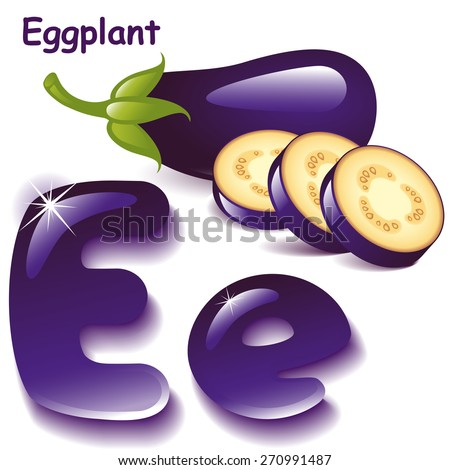 Alphabet. English capital and uppercase letter E, stylized color of eggplant juice. eggplant with slices. vector illustration - stock vector