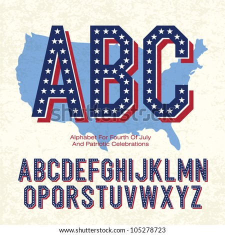 Alphabet For Fourth Of July And Patriotic Celebrations. Vector, EPS10 - stock vector