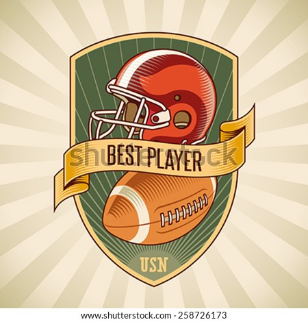American football badge with a helmet and a leather ball placed on a shield. Editable vector illustration. - stock vector