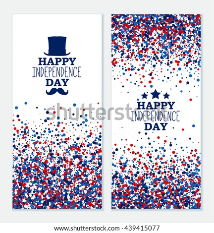 American Happy Independence Day banners set. 4th July festive greeting cards with top hat, mustache, star. Independence Day concept design kit in traditional American colors - red, white, blue. - stock vector
