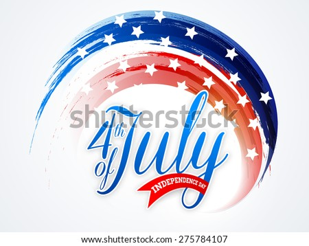 American national flag colors paint stroke with stylish text 4th of July for Independence Day celebration on shiny background. - stock vector