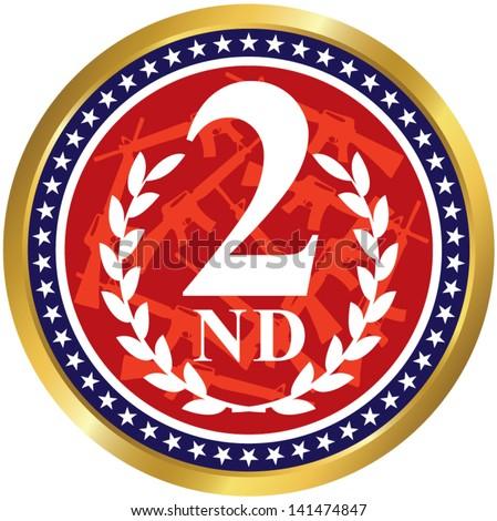 American patriotic badge.Second amendment - U.S. Constitution.Vector Illustration - stock vector