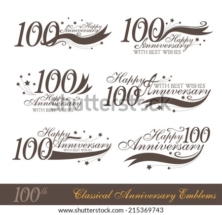 Anniversary 100th signs collection in classic style. Template of anniversary, birthday and jubilee emblems  with number editable and copy space on the ribbons. - stock vector