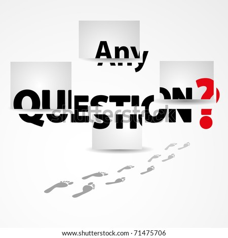 Any questions  vector illustration - stock vector