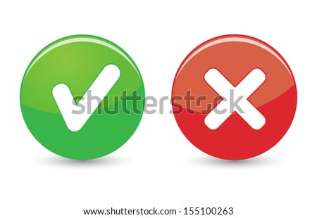 Approved and rejected web icons hook and cross on green and red buttons on white background. - stock vector