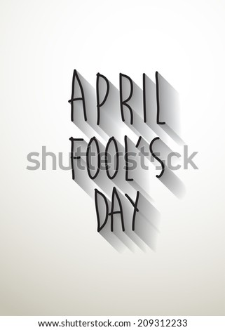 april fool's day typo with shadow vector,Eps 10 - stock vector