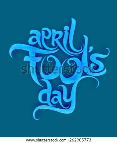 April fools day text design element - stock vector