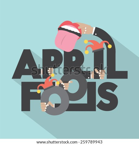 April Fools Typography Design Vector Illustration - stock vector