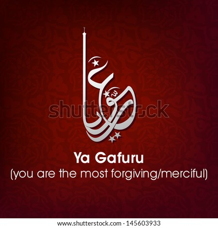 Arabic Islamic calligraphy of dua(wish) Ya Gafuru (you are the most forgiving/merciful) on abstract background. - stock vector