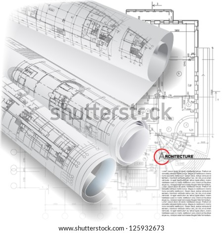 Architectural background with rolls of drawings for your business site. Vector clip-art - stock vector