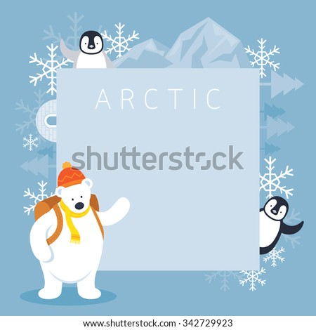 Arctic Polar Bear Backpacker and Penguins Frame, Background, Winter, Nature Travel and Wildlife - stock vector