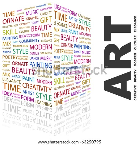ART. Word collage on white background. Illustration with different association terms. - stock vector