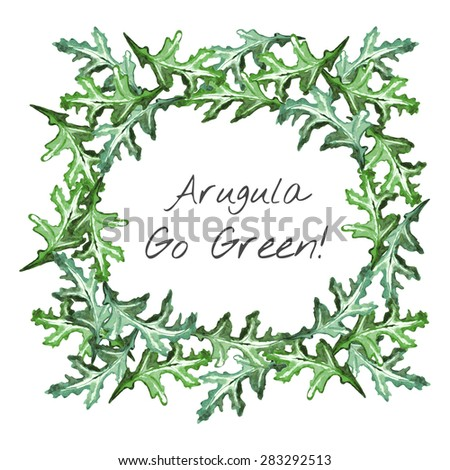 Arugula Leaves and Go Green Concept. Hand Drawn Watercolor Wreath of Arugula Leaves and Go Green! Phrase in Center. Healthy Eating Concept. Vector Illustration - stock vector