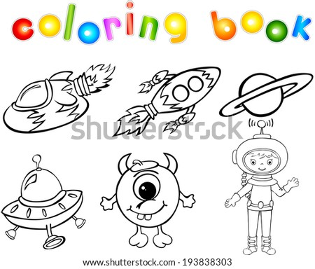 Astronaut, rockets, alien and planet. Coloring book - stock vector