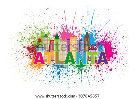 Atlanta Georgia City Skyline Paint Splatter Abstract with Colorful Text Vector Illustration - stock vector