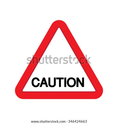 Attention sign, Caution sign isolated on white and red  - stock vector