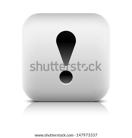 Attention warning icon with black exclamation mark sign. Series  in stone style. Rounded square internet button reflection, shadow on white background. Vector illustration web design element 8 eps - stock vector