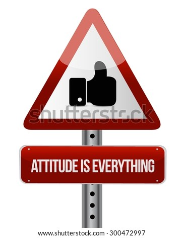 attitude is everything like road sign concept illustration design icon - stock vector