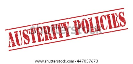 austerity policies vector stamp on white background - stock vector