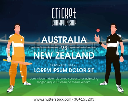 Australia VS New Zealand, Cricket Championship concept with illustration of players on stadium background. - stock vector