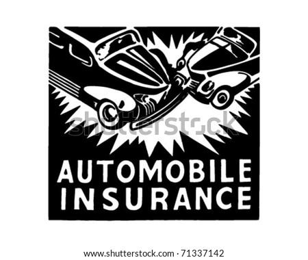 Automobile Insurance - Retro Ad Art Banner - stock vector