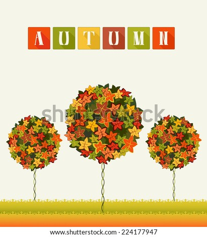 Autumn colors trees abstract garden. Bright card with fantasy colorful trees. Fall leafage colors. Abstract composition for decorative background. Copy space. Vector file is EPS8. - stock vector