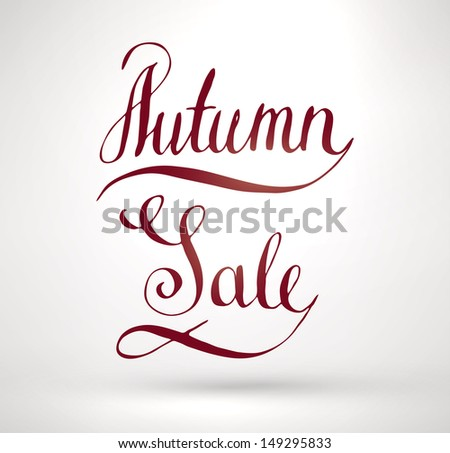 Autumn Sale Hand Lettering. Handmade calligraphy, vector - stock vector