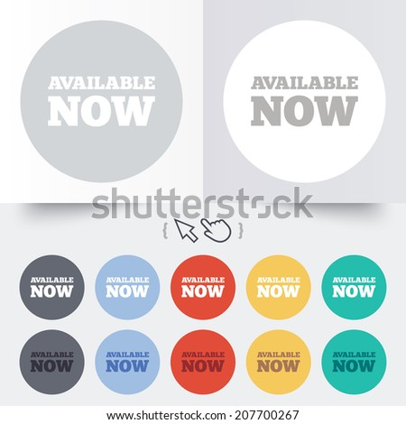 Available now icon. Shopping button symbol. Round 12 circle buttons. Shadow. Hand cursor pointer. Vector - stock vector