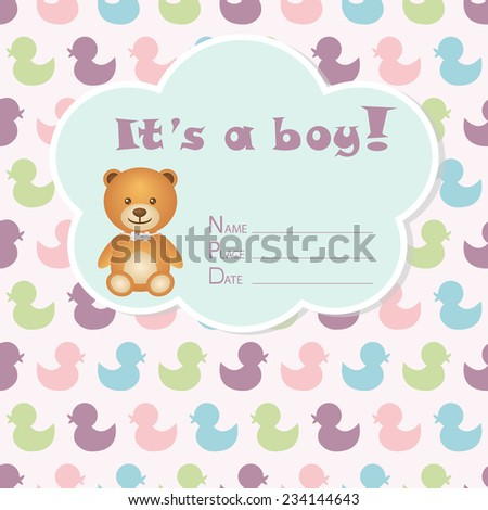 Baby boy arrival card. Baby shower card. Newborn baby card with bear and colorful ducks. Vector illustration. The text is drawn, the text can be removed.  - stock vector