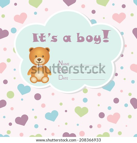 Baby boy arrival card. Baby shower card. Newborn baby card with bear and colorful hearts. Vector illustration. The text is drawn, the text can be removed. - stock vector