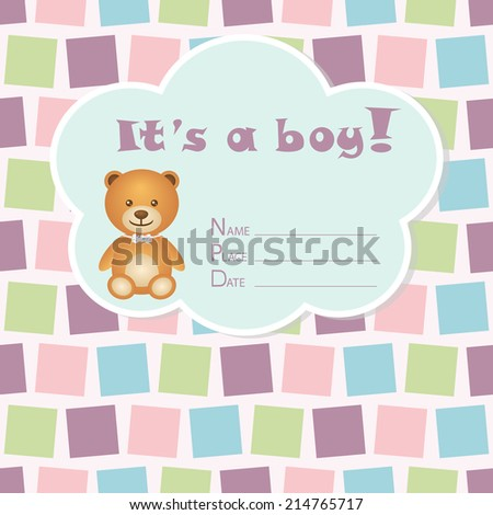 Baby boy arrival card. Baby shower card. Newborn baby card with bear and colorful squares. Vector illustration. The text is drawn, the text can be removed.  - stock vector
