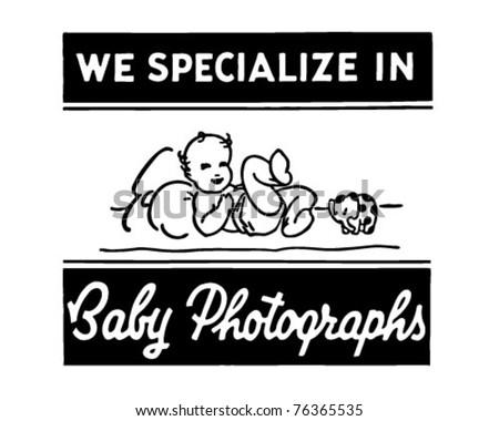 Baby Photographs - Retro Ad Art Banner - stock vector
