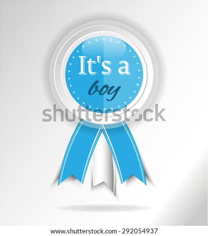 Baby shower - blue, white, beautiful, modern, isolated ribbon, rosette, badge, award, medal, label, sticker with stars, shadows, pattern, text It's a boy, bright background - stock vector
