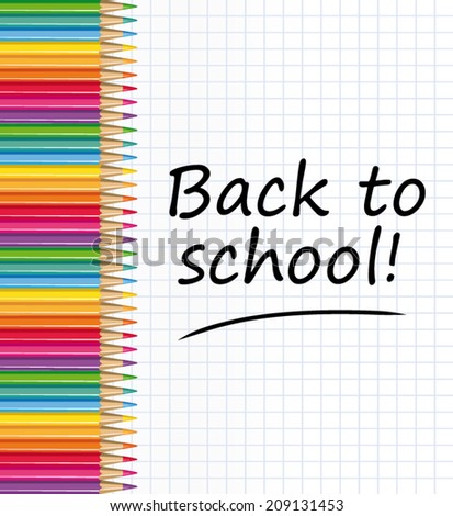 Back to school ! Colored pencils and notepaper sheet. Vector illustration.  - stock vector
