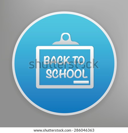 Back to school design icon on blue button,clean vector - stock vector
