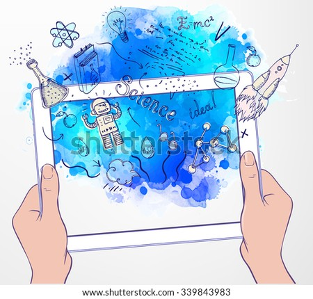 Back to School: e-learning technology concept with hands holding a tablet  looking like ipade with science lab objects sketchy composition, vector and watercolor illustration isolated on white.  - stock vector
