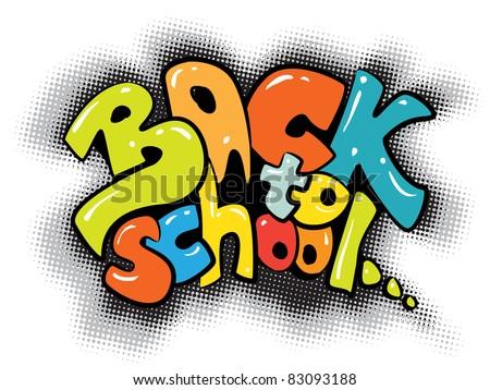back to school graffiti sign - colorful design - stock vector