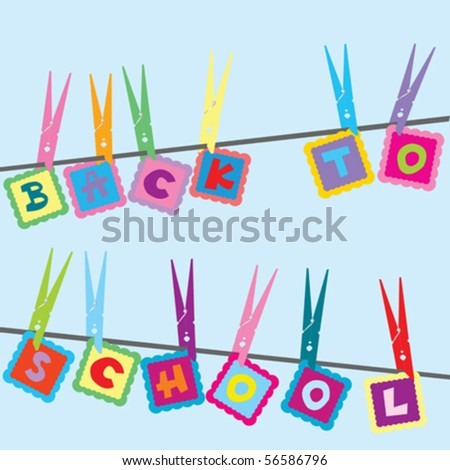 Back to school, happy concept with cloths pegs - stock vector
