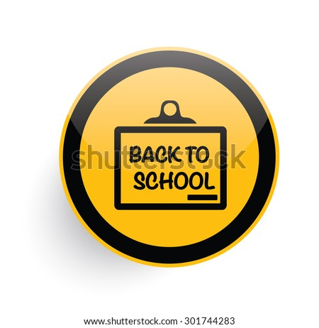 Back to school icon design on yellow button background,clean vector - stock vector