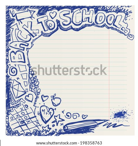 Back to school naive primitive doodles hand drawn with pen and ink on notebook page, children�´s style 	 - stock vector