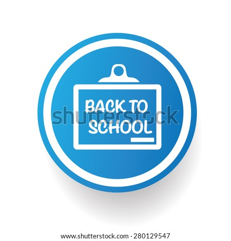 Back to school on blue button background,on white background,clean vector - stock vector