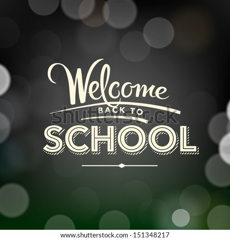 Back to school poster with text on chalkboard, vector illustration.  - stock vector