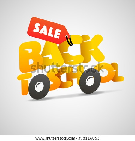 Back to school sale logo, school bus make from letters, vector illustration. - stock vector