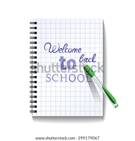 Back to school text on notebook page with a pen. Vector illustration - stock vector