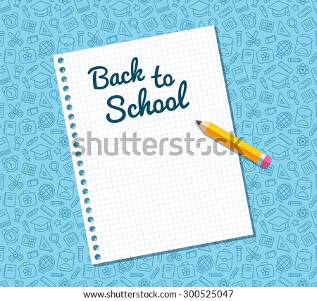 Back to school text on sheet of lined notebook paper and flat vector pencil on blue pattern of education related symbols. Texture can be tiled seamlessly in any direction.  - stock vector