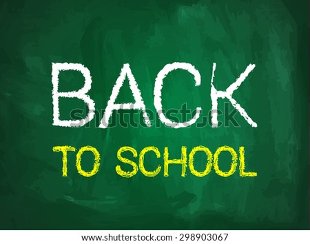 Back to school vector illustration with blackboard and text - stock vector