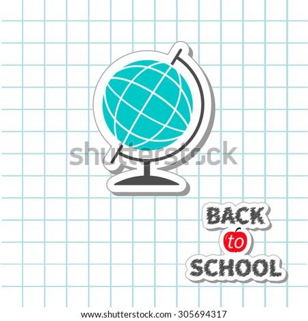 Back to school World globe on paper sheet background Exercise book. Flat design Vector illustration  - stock vector