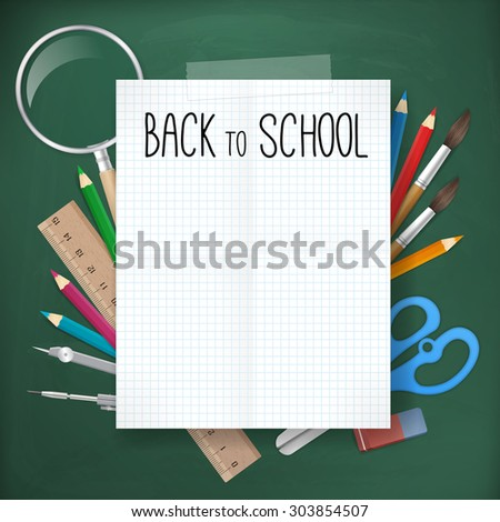 back to school written on white blank paper on blackboard with school supplies. vector illustration. isolated object. - stock vector