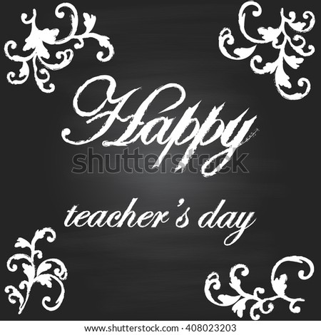 Background with chalkboard. Happy teacher's day - stock vector